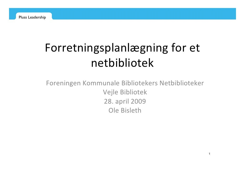 Pluss Leadership                    Forretningsplanlægning for et                         netbibliotek                    ...