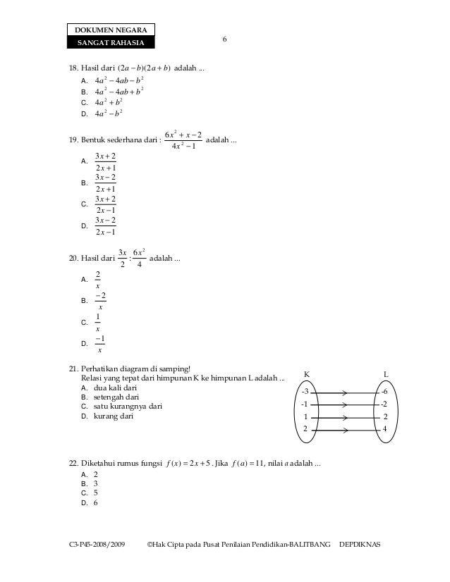 DOKUMEN NEGARA  SANGAT RAHASIA                                    618. Hasil dari ( 2a − b)( 2a + b) adalah ...    A. 4a 2...