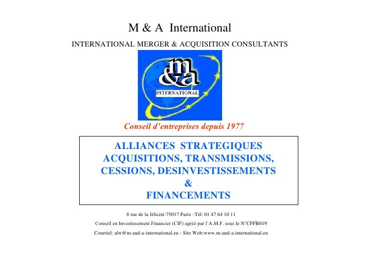 M & A International INTERNATIONAL MERGER & ACQUISITION CONSULTANTS                      C ne det pi s eus 97              ...