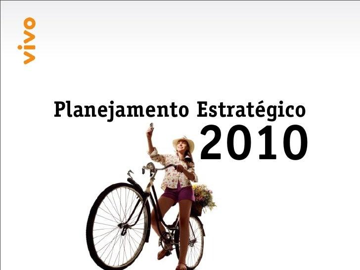 Planejamento Estratégico              2010