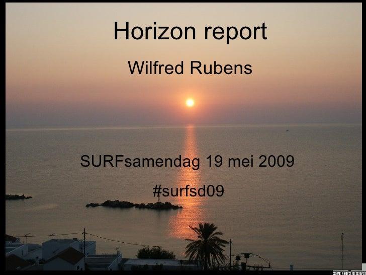 Horizon report Wilfred Rubens SURFsamendag 19 mei 2009 #surfsd09