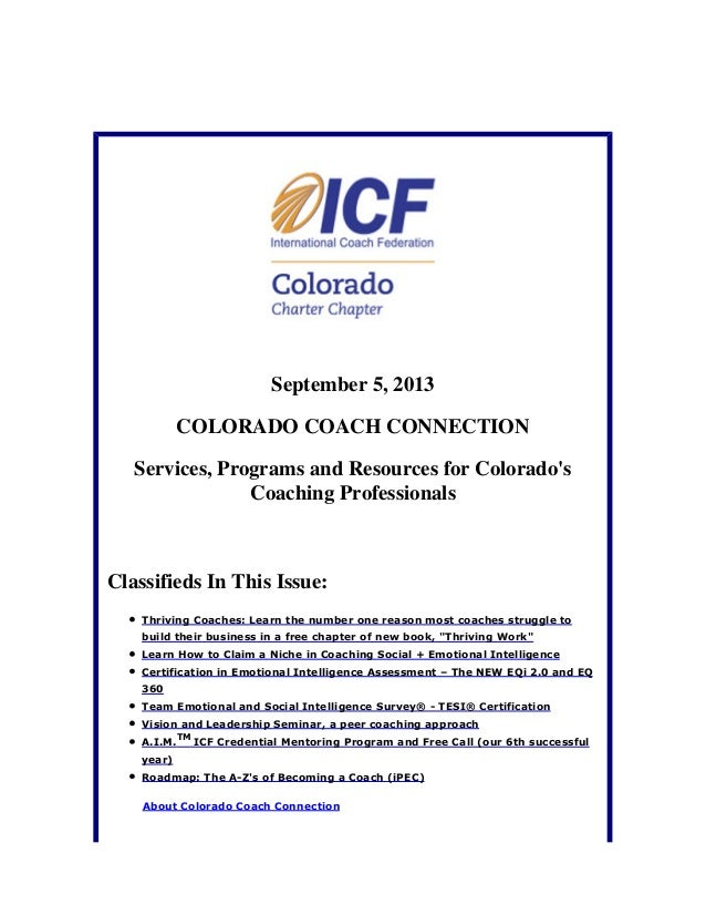 September 5, 2013 COLORADO COACH CONNECTION Services, Programs and Resources for Colorado's Coaching Professionals Classif...
