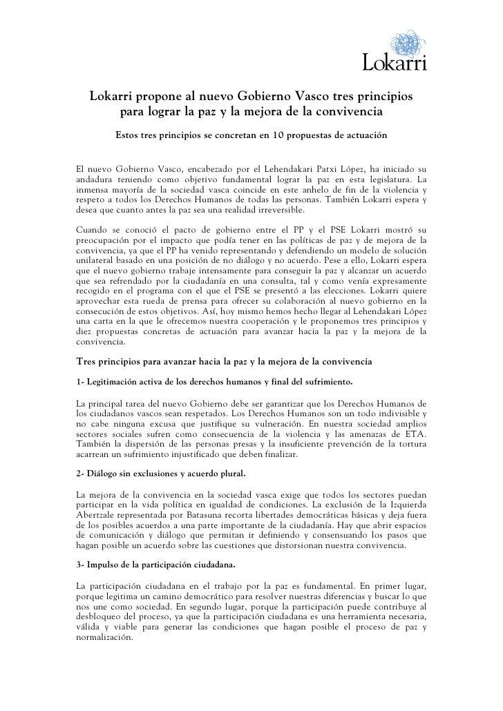 Lokarri propone al nuevo Gobierno Vasco tres principios        para lograr la paz y la mejora de la convivencia           ...