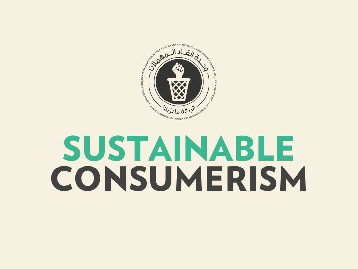 SUSTAINABLECONSUMERISM