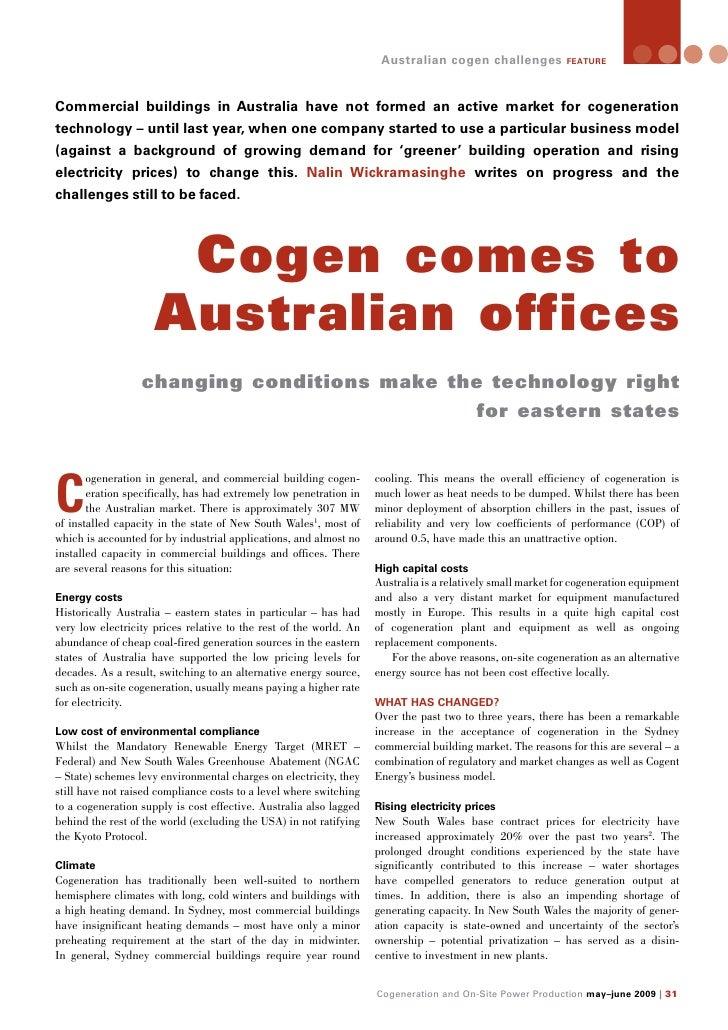 Australian cogen challenges            feature     Commercial buildings in Australia have not formed an active market for ...