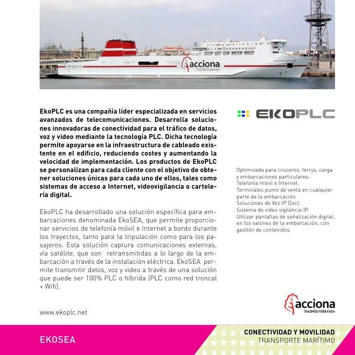 EkoPLC es una compañía líder especializada en servicios avanzados de telecomunicaciones. Desarrolla solucio- nes innovador...