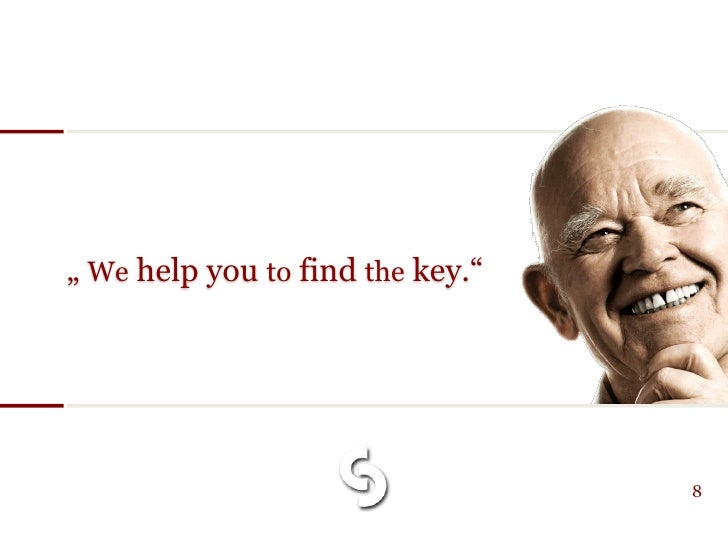 """"""" We help you to find the key.""""                                       8"""