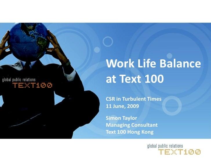 Work Life Balance at Text 100 Hong Kong