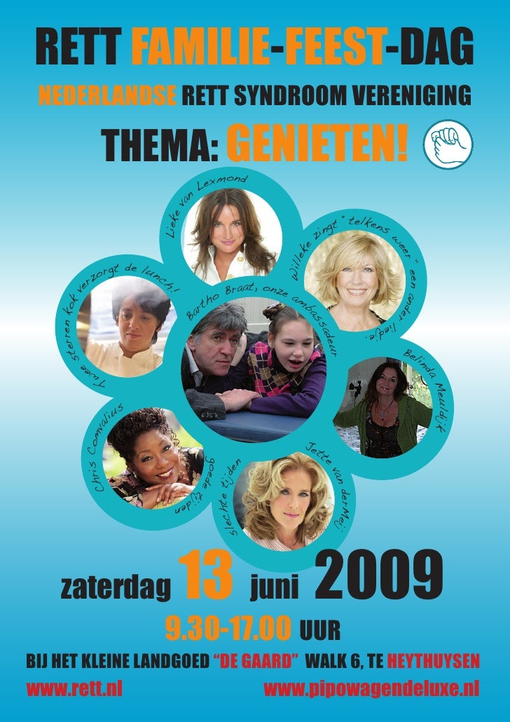 RETT FAMILIE-FEEST-DAG  NEDERLANDSE RETT SYNDROOM VERENIGING                     THEMA: GENIETEN!                         ...