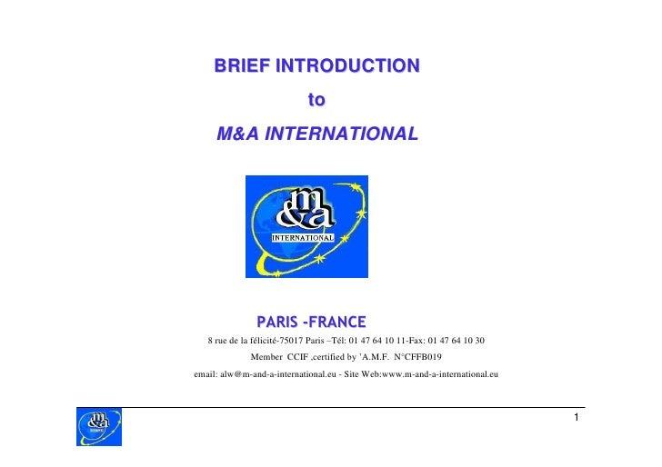 BRIEF INTRODUCTION                             to      M&A INTERNATIONAL                    PARIS -FRANCE    8 rue de la f...