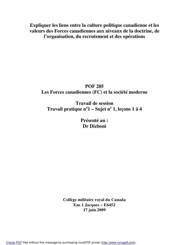 Expliquer les liens entre la culture politique canadienne et les                valeurs des Forces canadiennes aux niveaux...