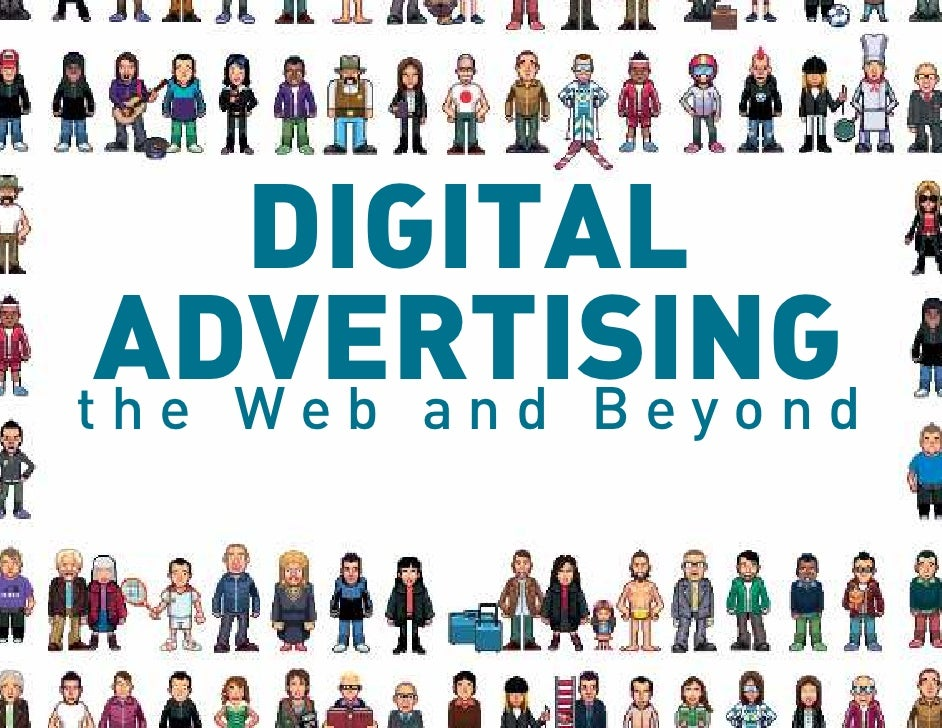 DIGITAL ADVERTISINGd the Web and Beyon