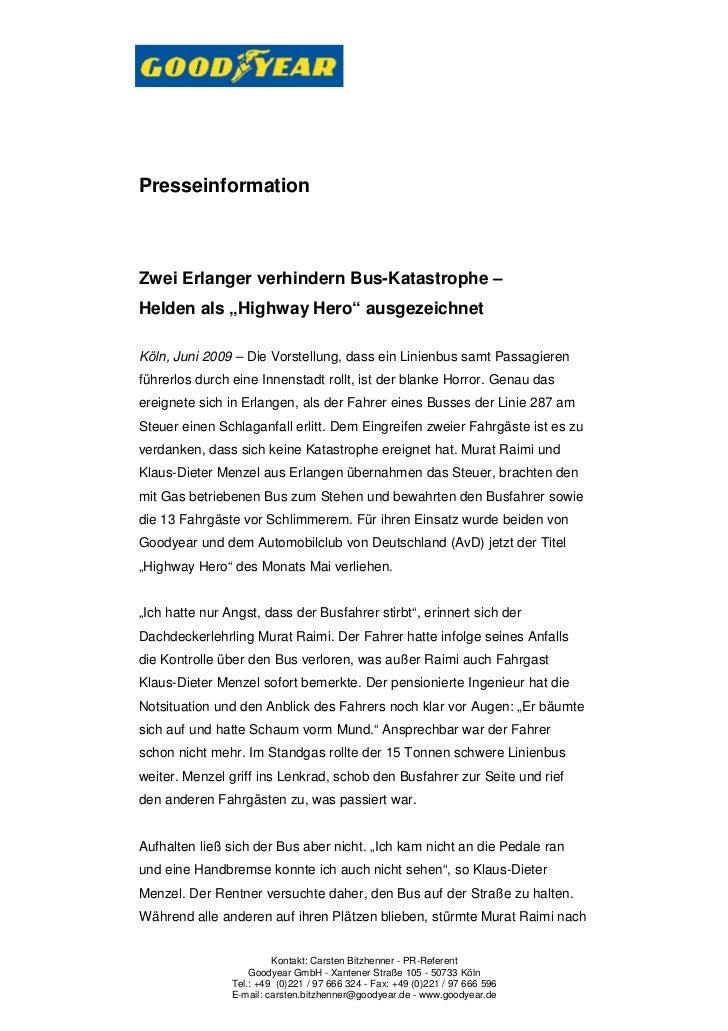 """PresseinformationZwei Erlanger verhindern Bus-Katastrophe –Helden als """"Highway Hero"""" ausgezeichnetKöln, Juni 2009 – Die Vo..."""