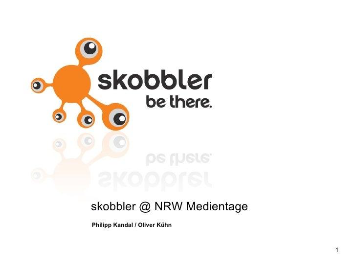 skobbler @ NRW Medientage Philipp Kandal / Oliver Kühn