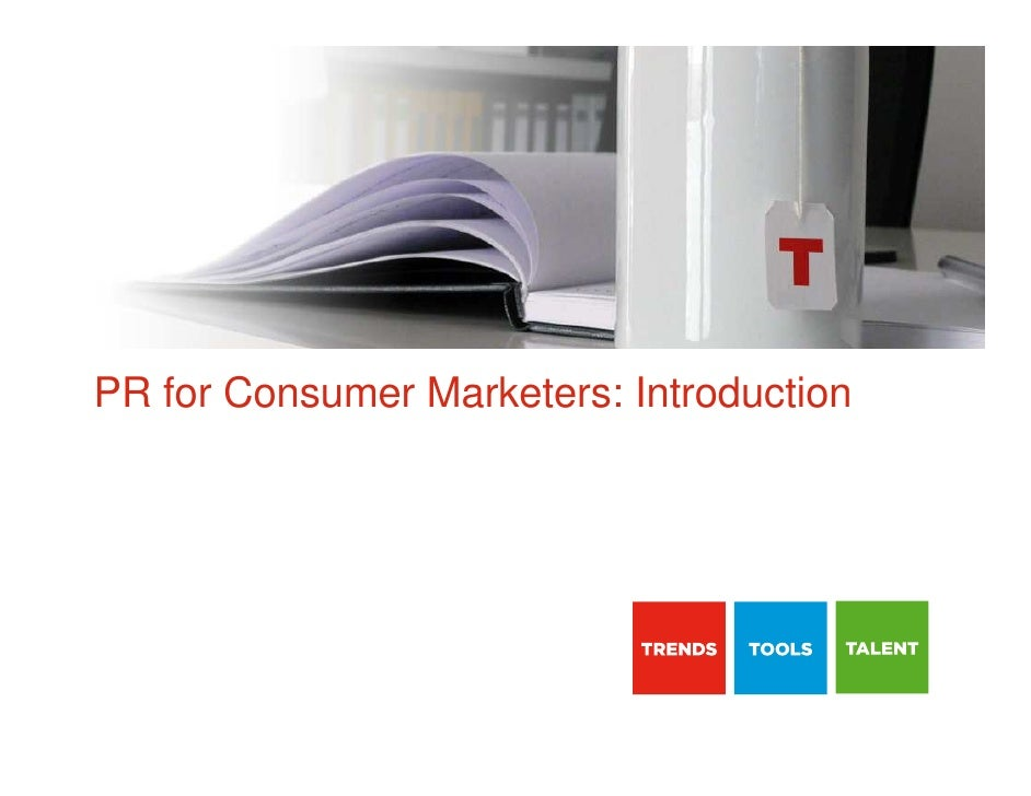 PR for Consumer Marketers: Introduction