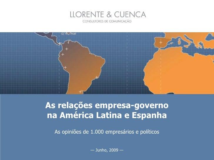 As relações empresa-governo na América Latina e Espanha   As opiniões de 1.000 empresários e políticos                    ...