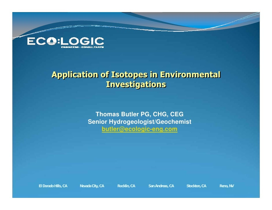 Application of Isotopes in Environmental                      Investigations                                Thomas Butler ...