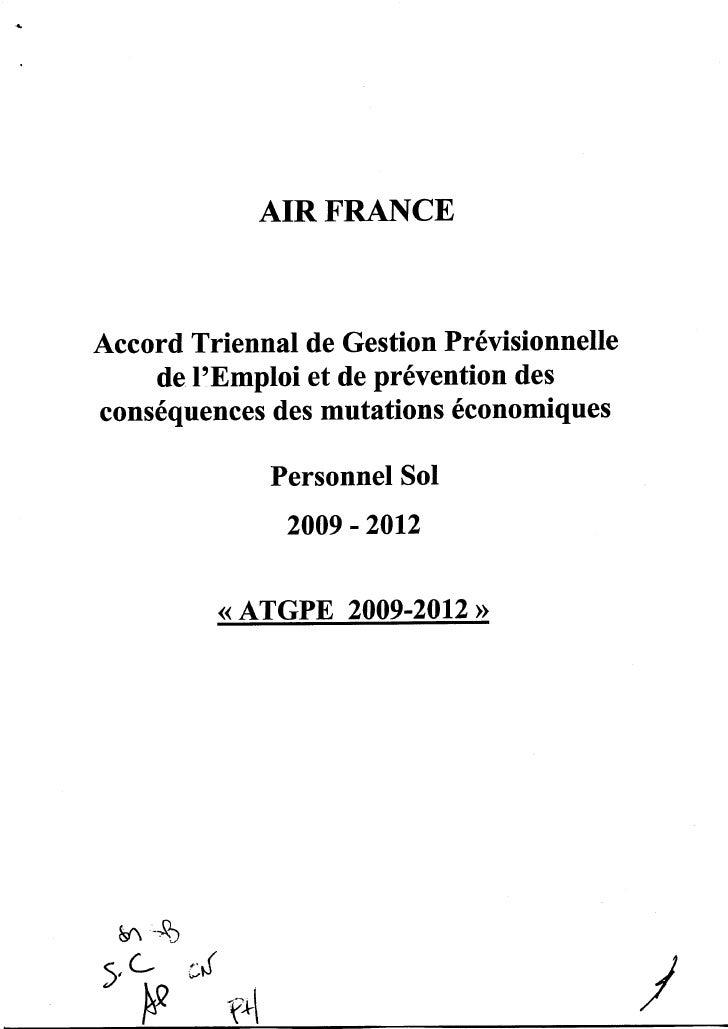 AIRFRANCE   Accord Triennal de Gestion Prévisionnelle     de l'Emploi et de prévention des conséquences des mutations écon...