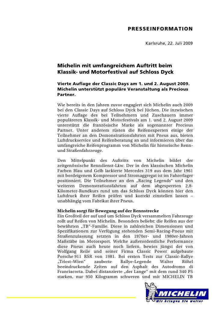 PRESSEINFORMATION                                            Karlsruhe, 22. Juli 2009Michelin mit umfangreichem Auftritt b...