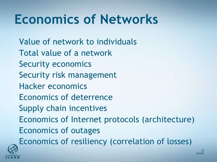 Value of network to individuals Total value of a network Security economics Security risk management Hacker economics Econ...