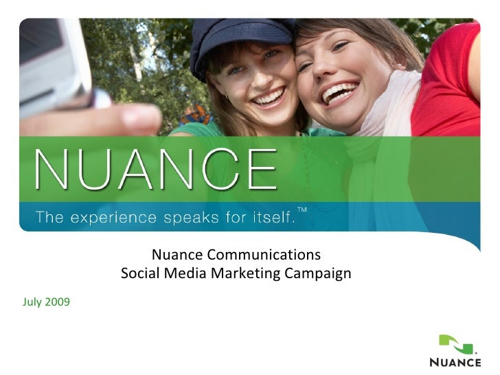Nuance Communications Social Media Marketing Campaign July 2009
