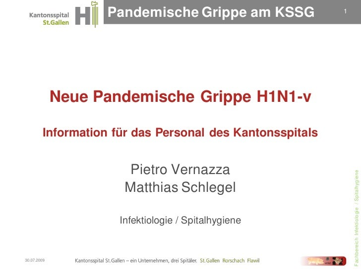 Pandemische Grippe am KSSG             1                  Neue Pandemische Grippe H1N1-v           Information für das Per...