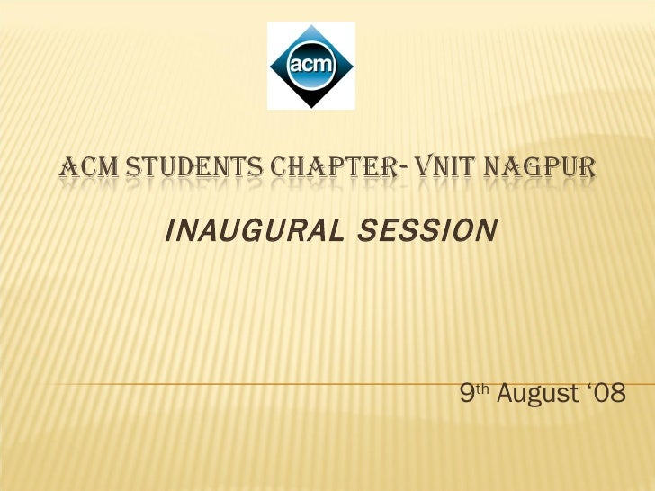 INAUGURAL SESSION 9 th  August '08
