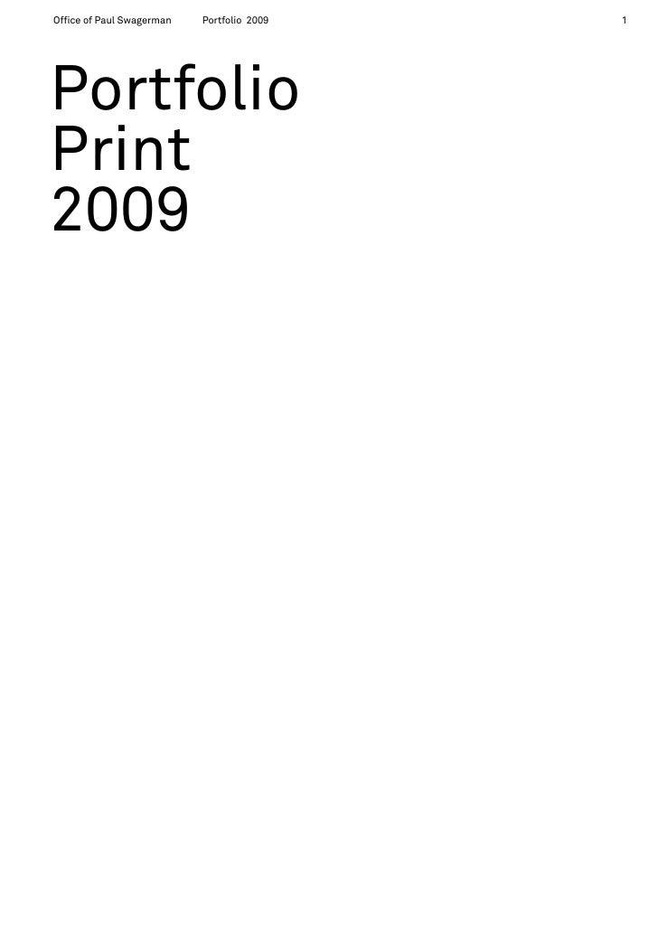 Office of Paul Swagerman   Portfolio 2009   1     Portfolio Print 2009
