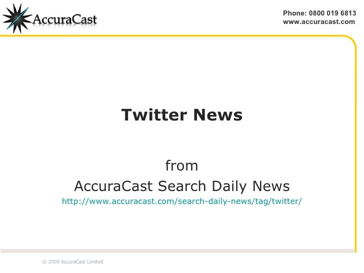 Twitter News from AccuraCast Search Daily News http://www.accuracast.com/search-daily-news/tag/twitter/