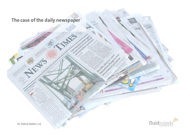 The case of the daily newspaper       Dr. Patrick Stähler | 12