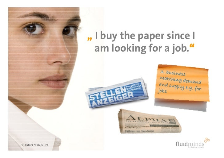 """"""" I buy the paper since I                              am looking for a job.""""                                             ..."""