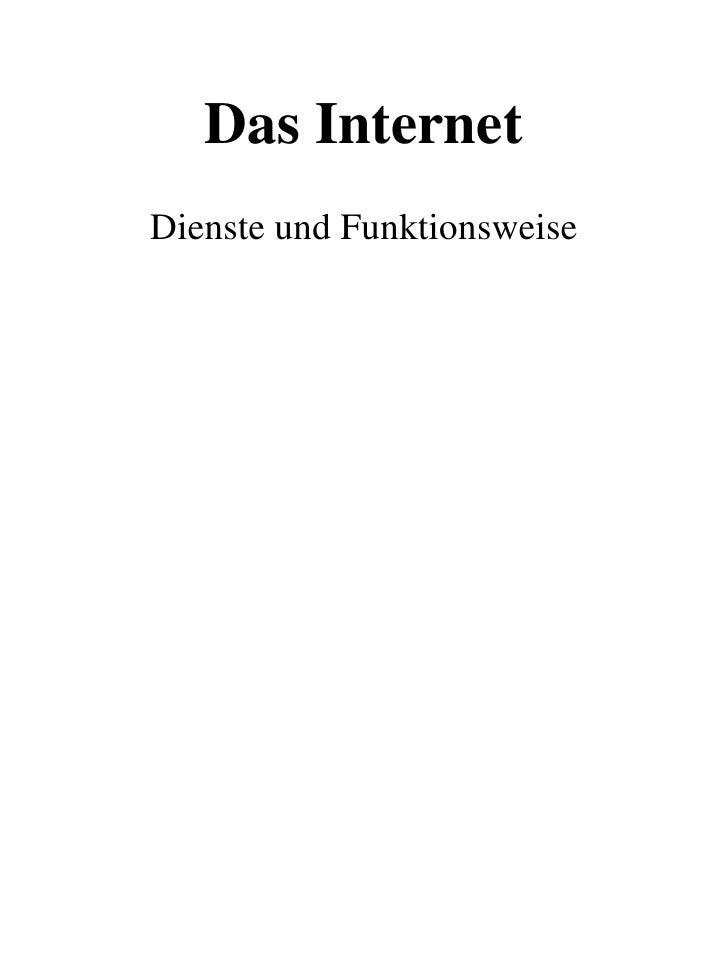 Das InternetDienste und Funktionsweise<br />