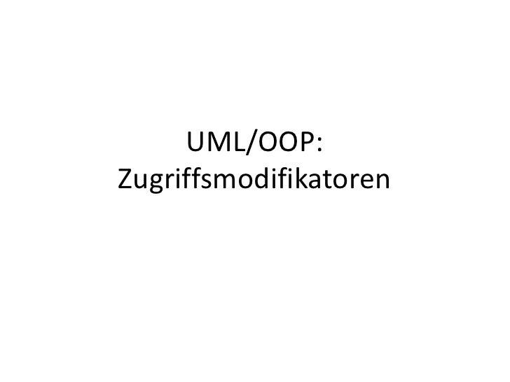 UML/OOP:Zugriffsmodifikatoren<br />