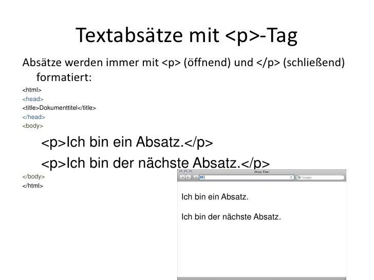 Textabsätze mit &lt;p&gt;-Tag<br />Absätze werden immer mit &lt;p&gt; (öffnend) und &lt;/p&gt; (schließend) formatiert:<br...