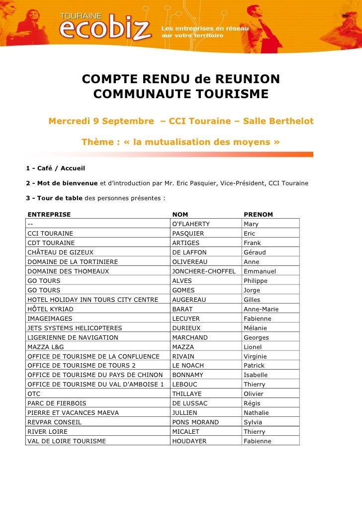 COMPTE RENDU de REUNION                   COMMUNAUTE TOURISME         Mercredi 9 Septembre – CCI Touraine – Salle Berthelo...