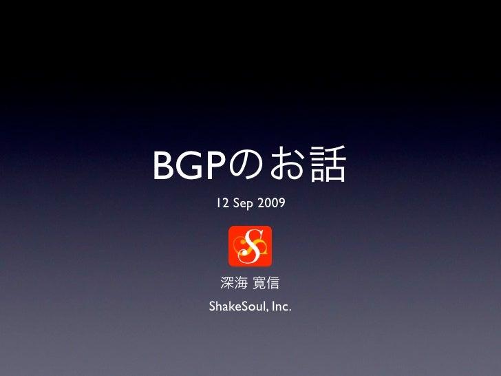 BGP    12 Sep 2009       ShakeSoul, Inc.