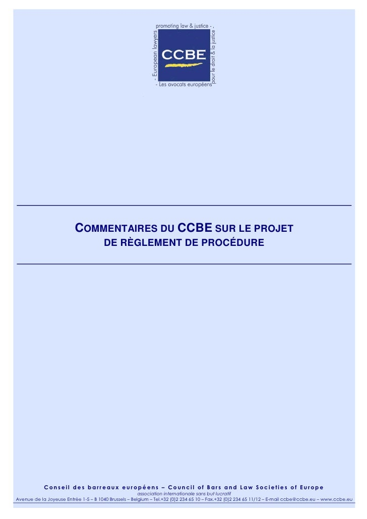 COMMENTAIRES DU CCBE SUR LE PROJET                                      DE RÈGLEMENT DE PROCÉDURE            Conseil des b...