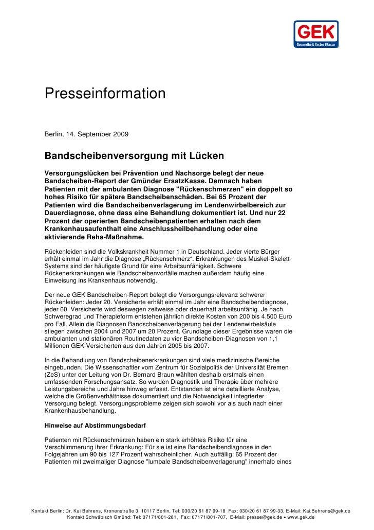 =     =     =     Presseinformation     Berlin, 14. September 2009     Bandscheibenversorgung mit Lücken     Versorgungslü...