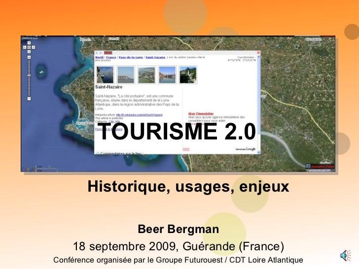 Beer Bergman 18 septembre 2009, Guérande (France) Conférence organisée par le Groupe Futurouest / CDT Loire Atlantique   H...