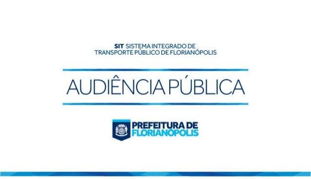 Apresentação da proposta de licitação do transporte coletivo de Florianópolis