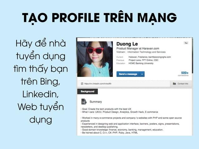 TẠO PROFILE TRÊN MẠNG Hãy để nhà tuyển dụng tìm thấy bạn trên Bing, Linkedin, Web tuyển dụng