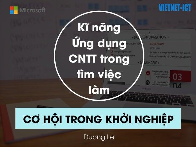 Kĩ năng Ứng dụng CNTT trong tìm việc làm CƠ HỘI TRONG KHỞI NGHIỆP Duong Le