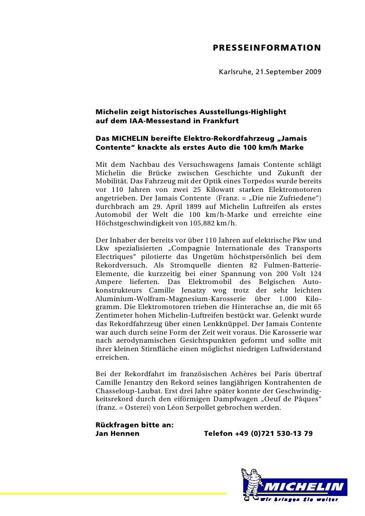 PRESSEINFORMATION =                                        Karlsruhe, 21.September 2009Michelin zeigt historisches Ausstel...