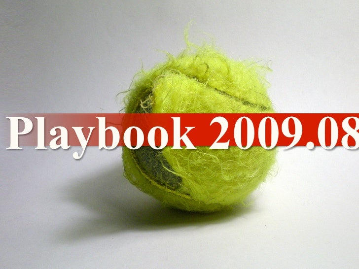 Playbook 2009.08