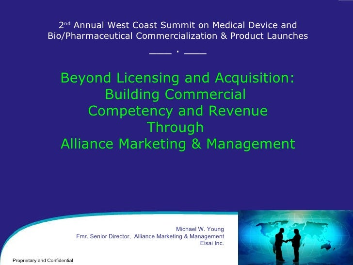 2 nd  Annual West Coast Summit on Medical Device and Bio/Pharmaceutical Commercialization & Product Launches ___ . ___ Bey...