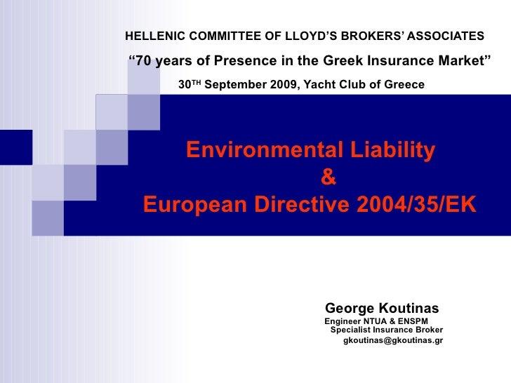 "HELLENIC COMMITTEE OF LLOYD'S BROKERS' ASSOCIATES    ""70 years of Presence in the Greek Insurance Market"" 30 TH  September..."
