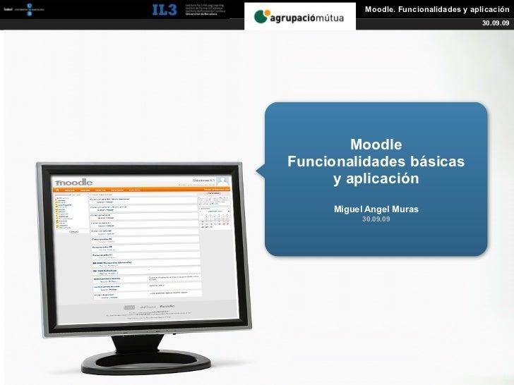 [   ]               Moodle. Funcionalidades y aplicación                                                  30.09.09        ...