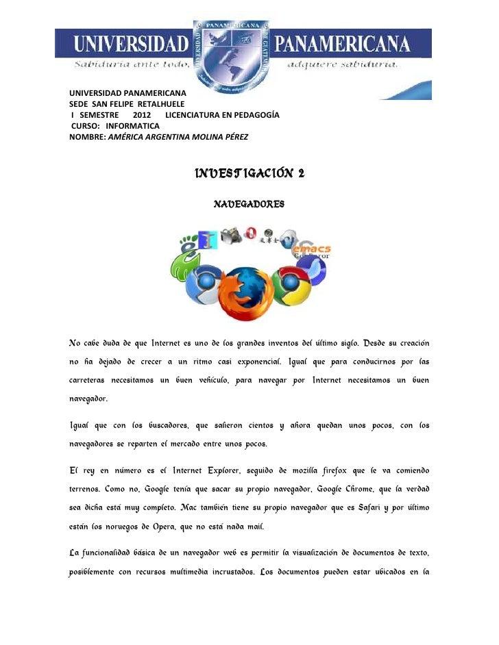 UNIVERSIDAD PANAMERICANASEDE SAN FELIPE RETALHUELEI SEMESTRE     2012   LICENCIATURA EN PEDAGOGÍACURSO: INFORMATICANOMBRE:...