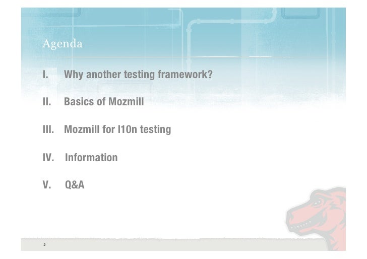 Mozilla: Mozmill meets L10n Slide 2