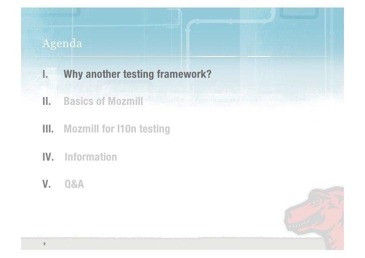 Mozilla: Mozmill meets L10n Slide 3